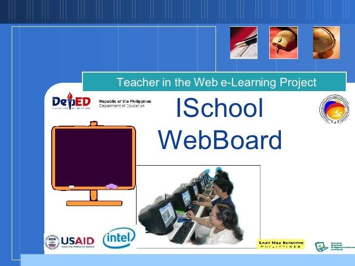 ISchool  WebBoard   Teacher in the Web e-Learning Project