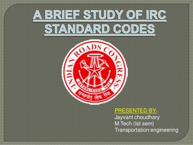 PRESENTED BYJayvant choudhary M.Tech (Ist sem) Transportation engineering