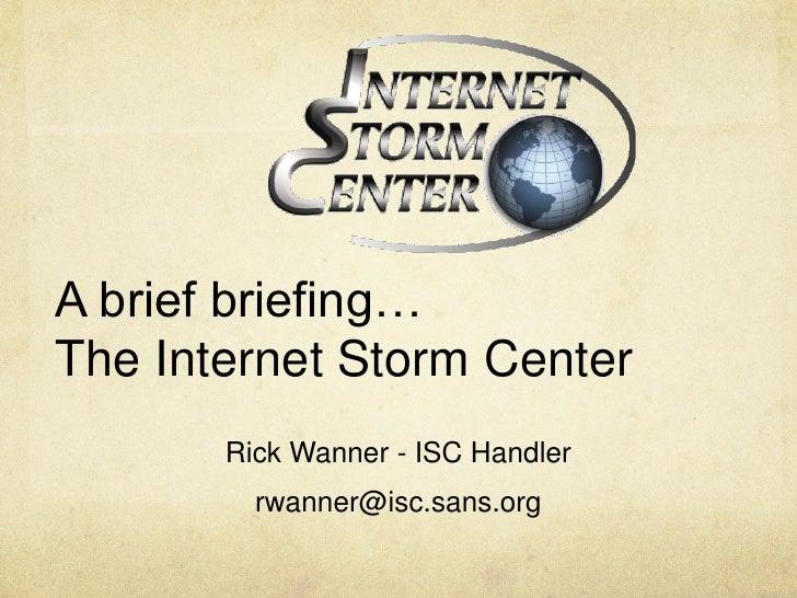Internet Storm Center briefing 20100513