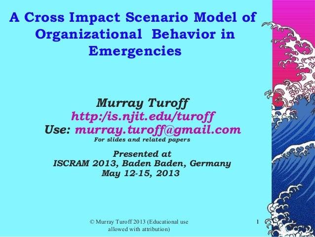 A Cross Impact Scenario Model of Organisational Behaviour in Emergencies