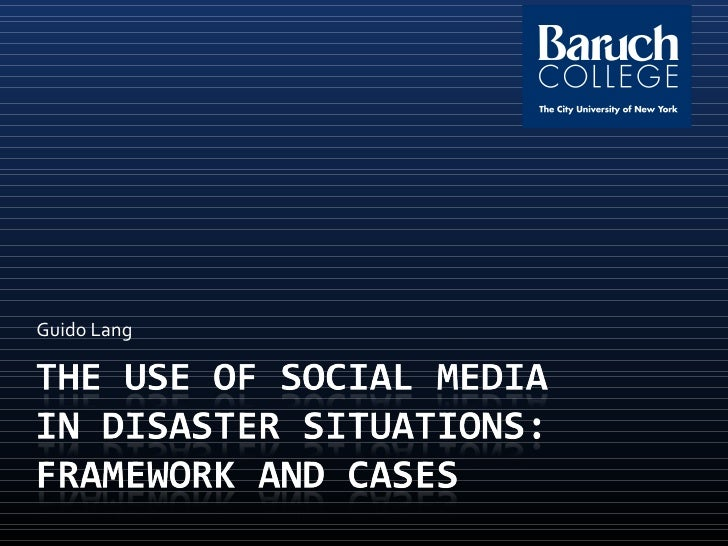 The Use of Social Media in Disaster Situations: Framework and Cases