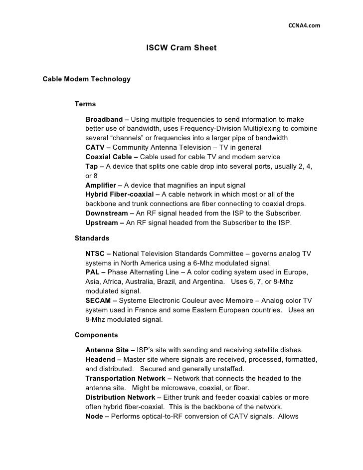 CCNA4.com                                ISCW Cram Sheet   Cable Modem Technology          Terms            Broadband – Us...