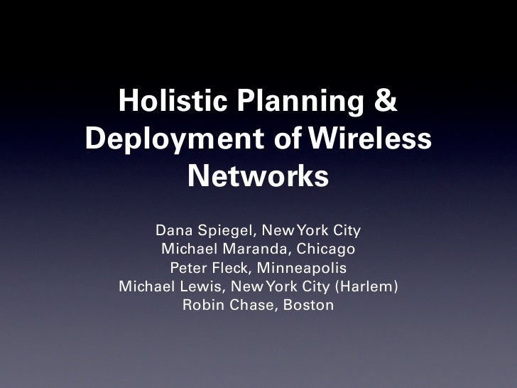 ISCWN: Holistic Planning And Deployment Of Wireless Networks (May 19 2007)