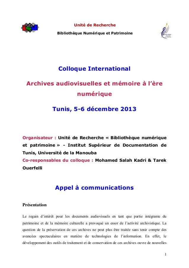 1Unité de RechercheBibliothèque Numérique et PatrimoineColloque InternationalArchives audiovisuelles et mémoire à l'èrenum...