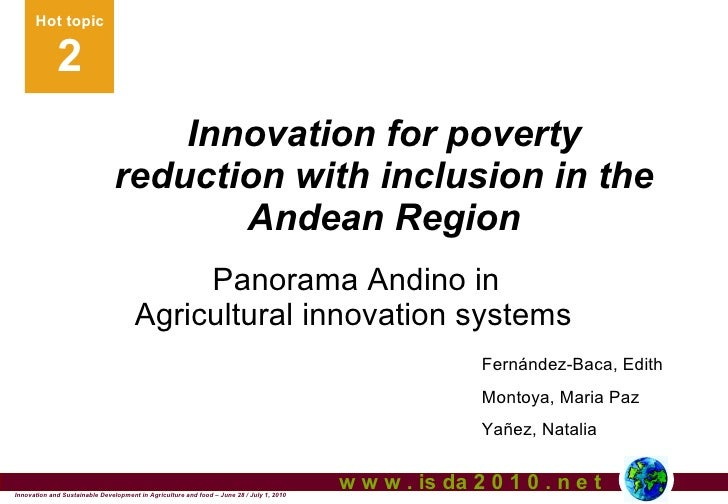Innovation for poverty reduction with inclusion in the Andean Region. Fernandez-Baca, Montoya, Yañez