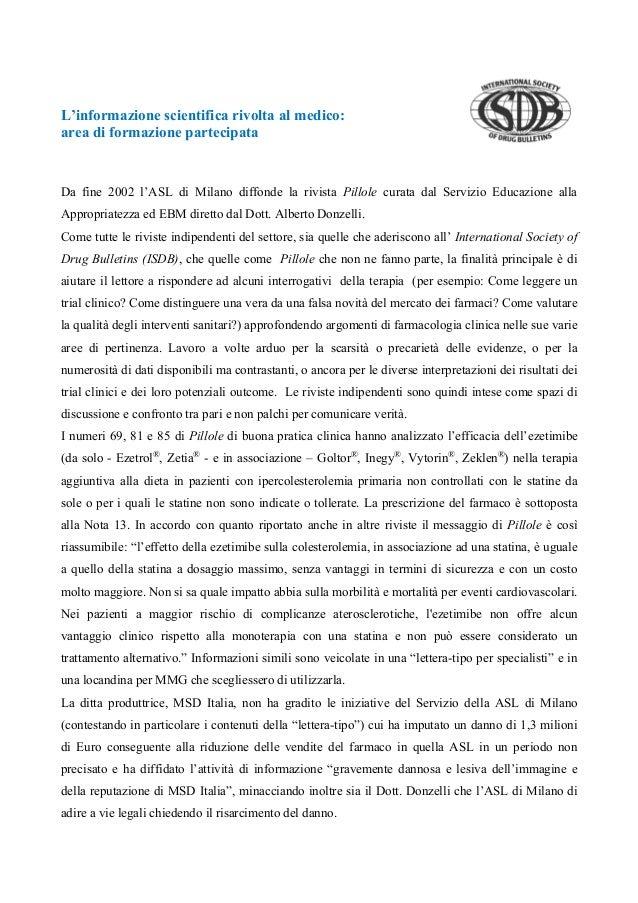 L'informazione scientifica rivolta al medico: area di formazione partecipata Da fine 2002 l'ASL di Milano diffonde la rivi...