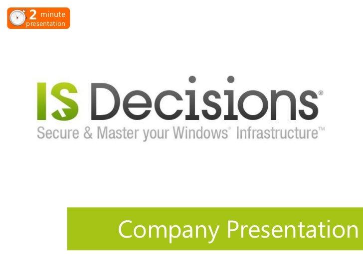 IS Decisions Company Presentation
