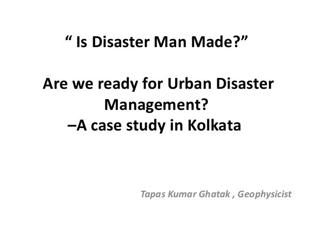 Is disaster man made