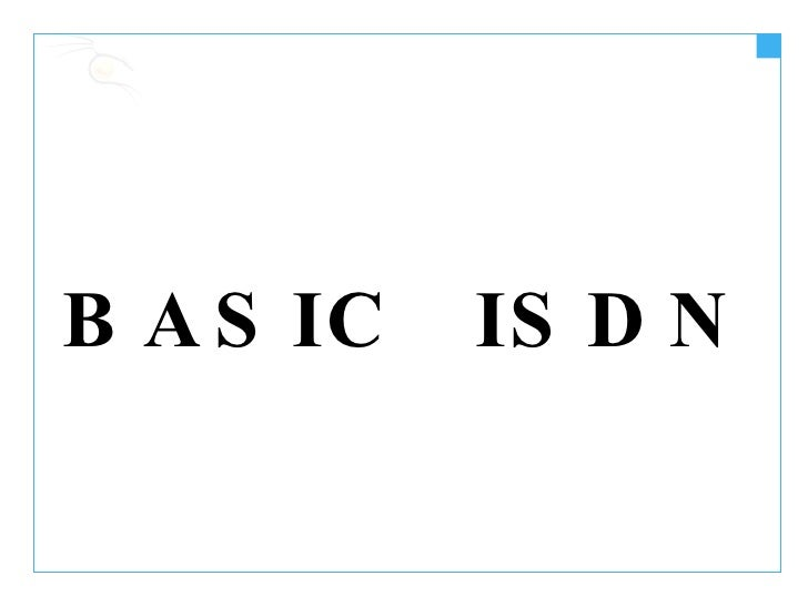 BASIC  ISDN