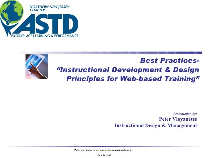 "Presentation by: Peter Vloyanetes Instructional Design & Management Best Practices- "" Instructional Development & Design P..."