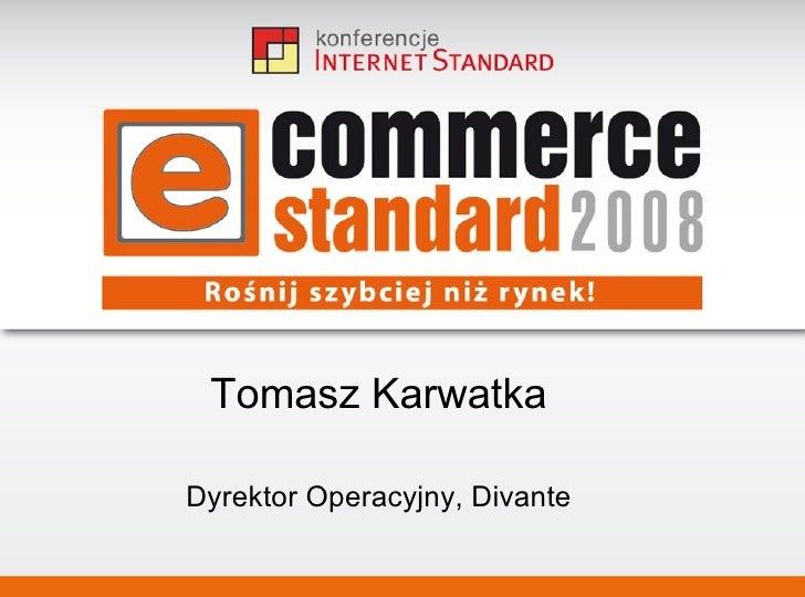 Jak wykorzystać szanse.  Wsparcie projektowania user-centered design w firmie. Tomasz Karwatka Tytuł prezentacji podtytuł ...