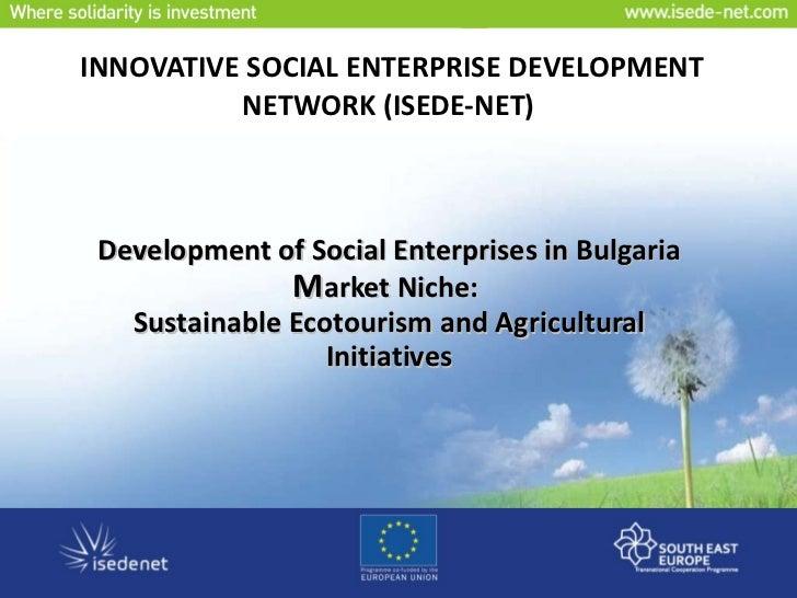 INNOVATIVE SOCIAL ENTERPRISE DEVELOPMENT NETWORK (ISEDE-NET)