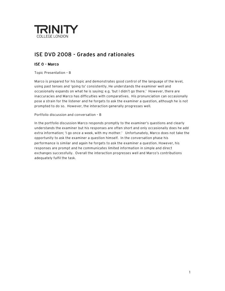 ISE DVD 2008 - G rades and rationales               GradesISE 0 – MarcoTopic Presentation – BMarco is prepared for his top...