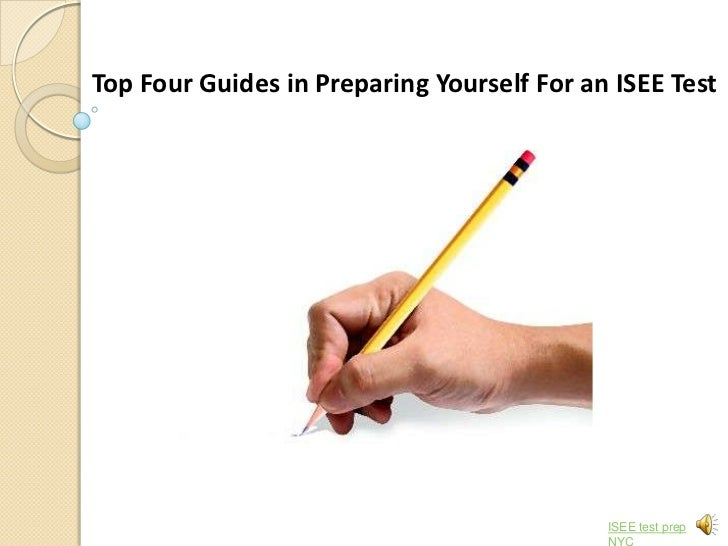 Top 4 guide in ISEE