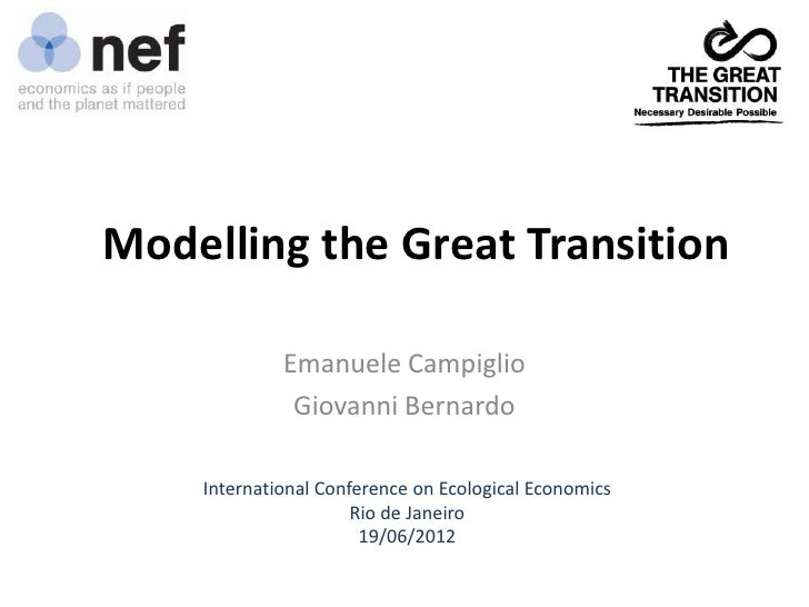 Modelling the Great Transition             Emanuele Campiglio              Giovanni Bernardo    International Conference o...