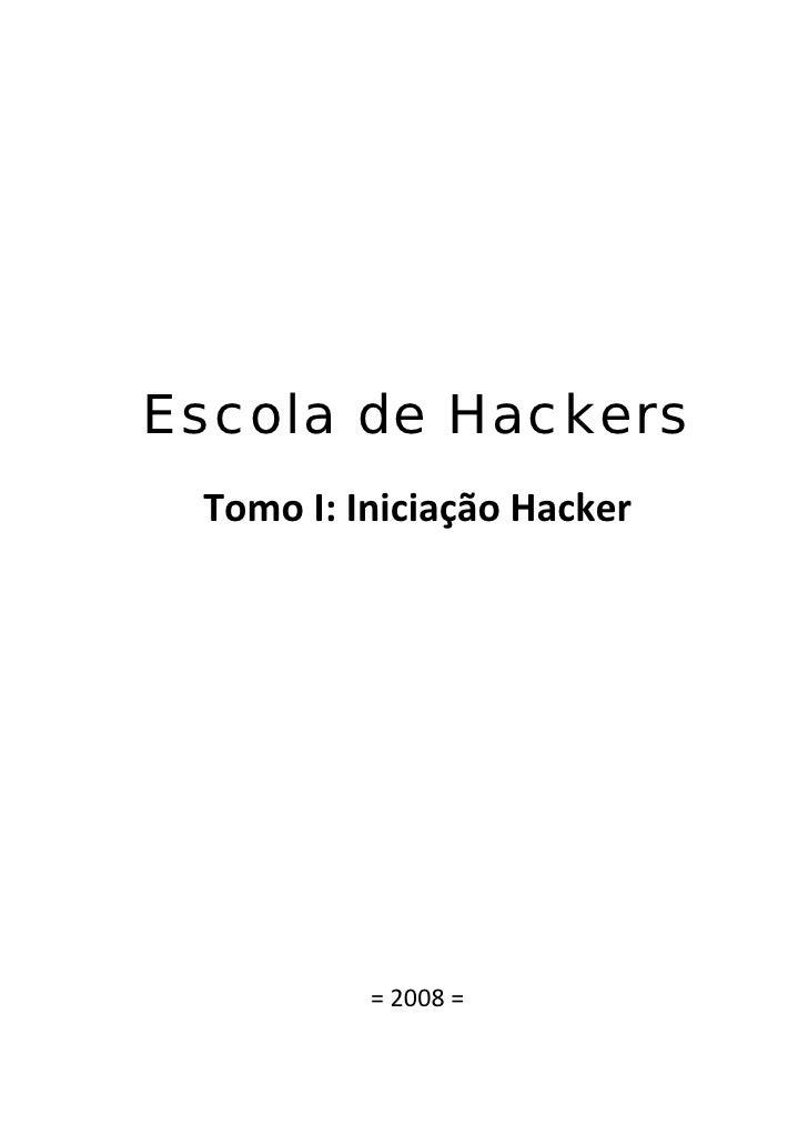 Escola de Hackers...