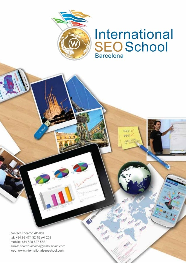International                 SEO School                 BarcelonaWhat's Included?The courses                             ...