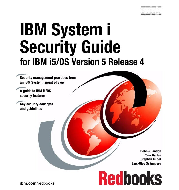 Front coverIBM System iSecurity Guidefor IBM i5/OS Version 5 Release 4Security management practices froman IBM System i po...