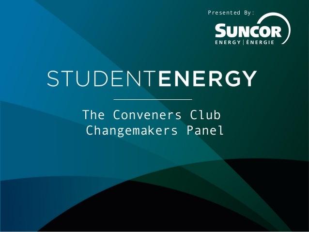 ISES 2013 - Day 2 - Conveners Club Changemakers Panel