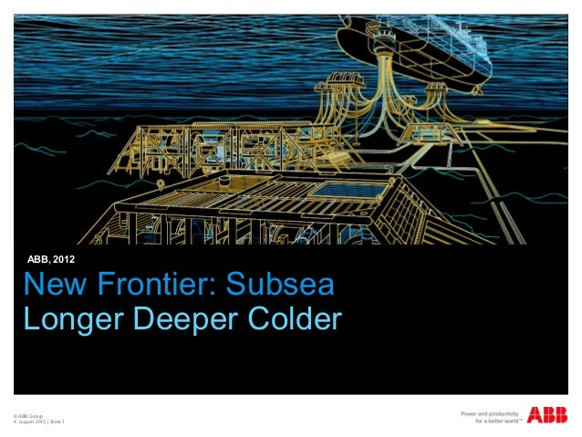 ISES 2013  - Day 2 - Tor-Eivind Moen (Technology Director, ABB) - Energy on New Frontiers