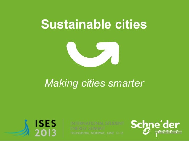 Sustainable cities Making cities smarter