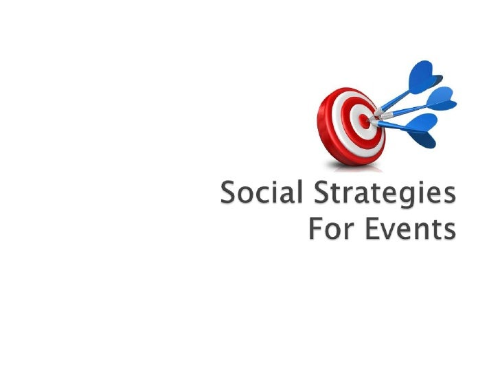 Social Strategies For Events<br />