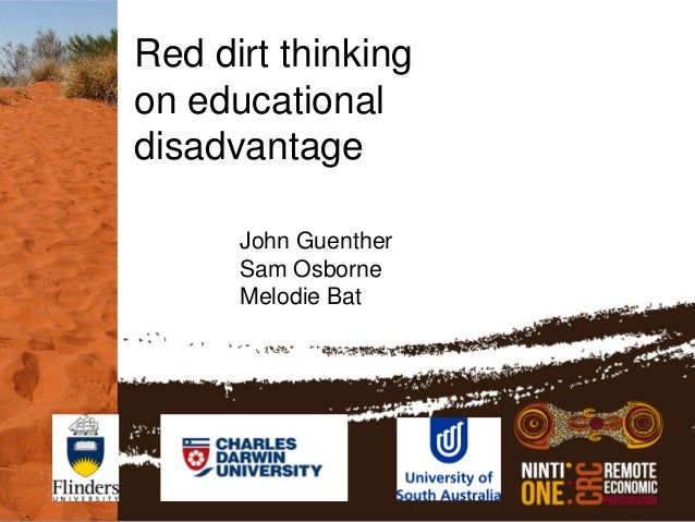 ISFIRE 14 Feb 2013 Red dirt thinking on educational disadvantage: John Guenther, Sam Osborne, Melodie Bat
