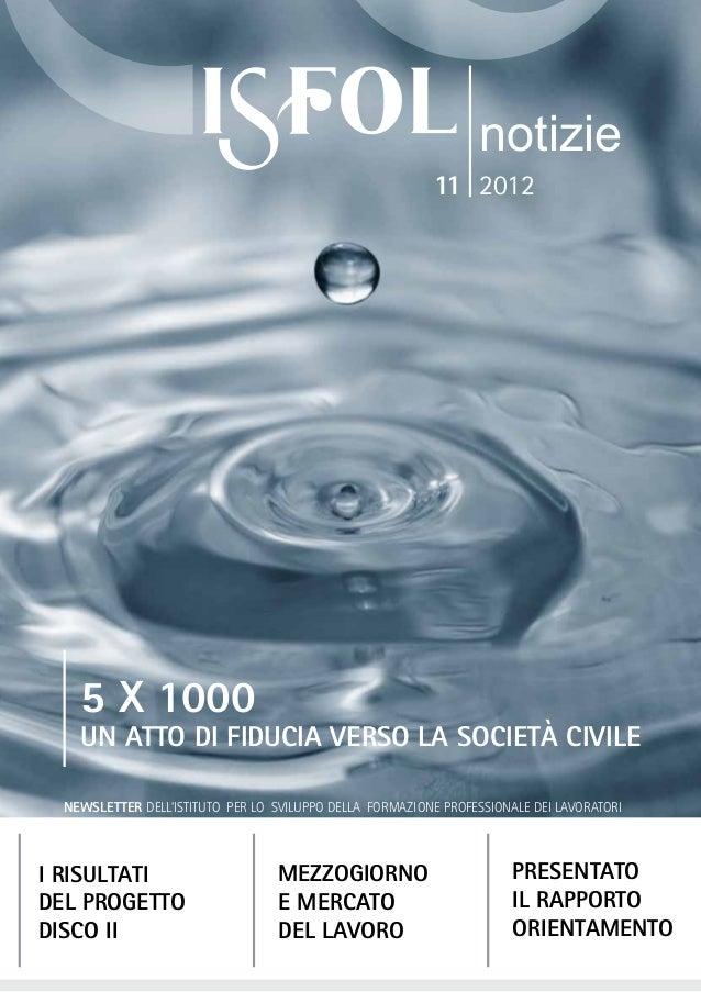 5 x 1000Un atto di fiducia verso la società civileMezzogiornoe mercatodel lavoroPresentatoil RapportoorientamentoI risulta...