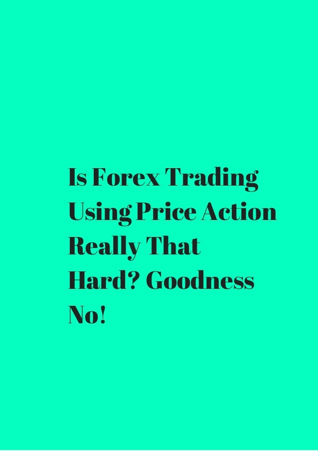Is forex trading very difficult