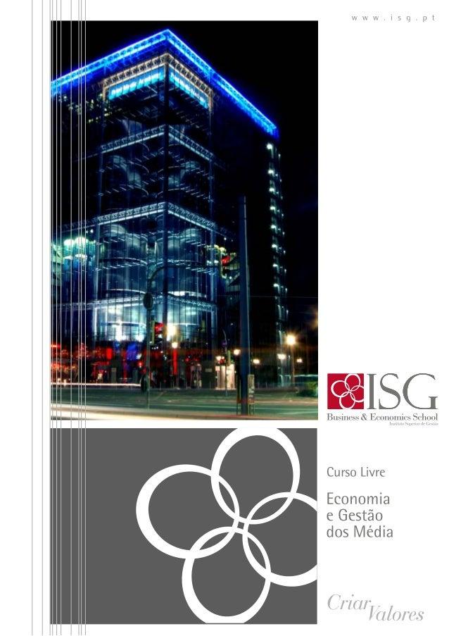 Curso de economia e gestão dos média ISG 2014