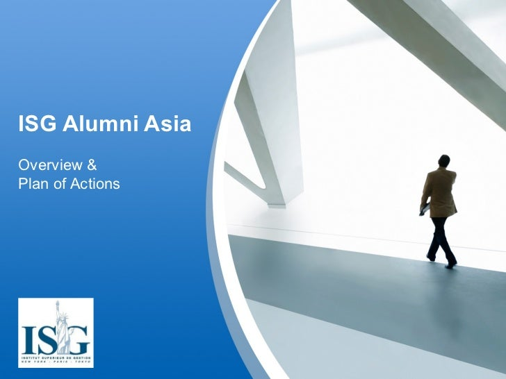 ISG Alumni Asia Overview & Plan of Actions