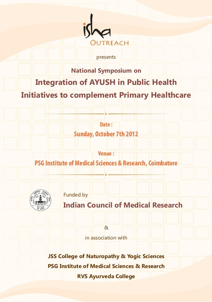 presents                 National Symposium on   Integration of AYUSH in Public HealthInitiatives to complement Primary He...