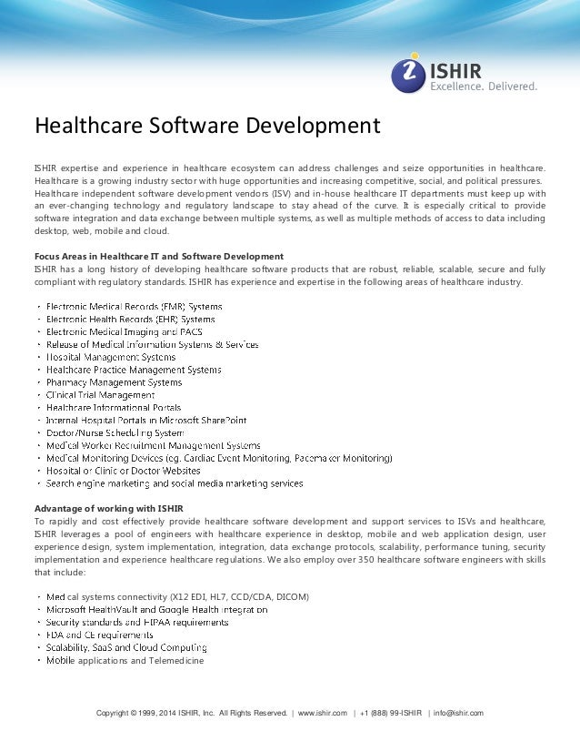 Healthcare Software Development ISHIR expertise and experience in healthcare ecosystem can address challenges and seize op...