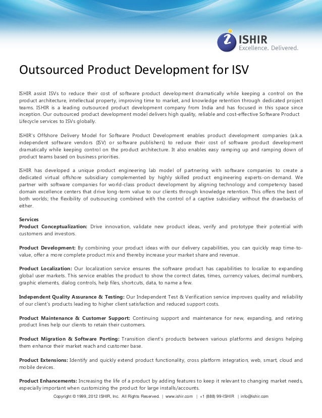 Outsourced Product Development for ISV ISHIR assist ISVs to reduce their cost of software product development dramatically...