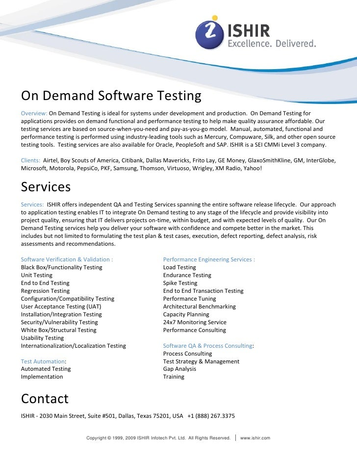 On Demand Software Testing Overview: On Demand Testing is ideal for systems under development and production. On Demand Te...