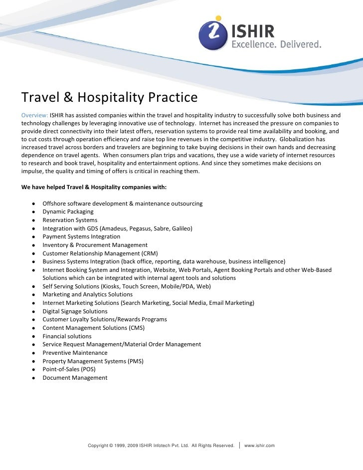 Travel & Hospitality Practice Overview: ISHIR has assisted companies within the travel and hospitality industry to success...