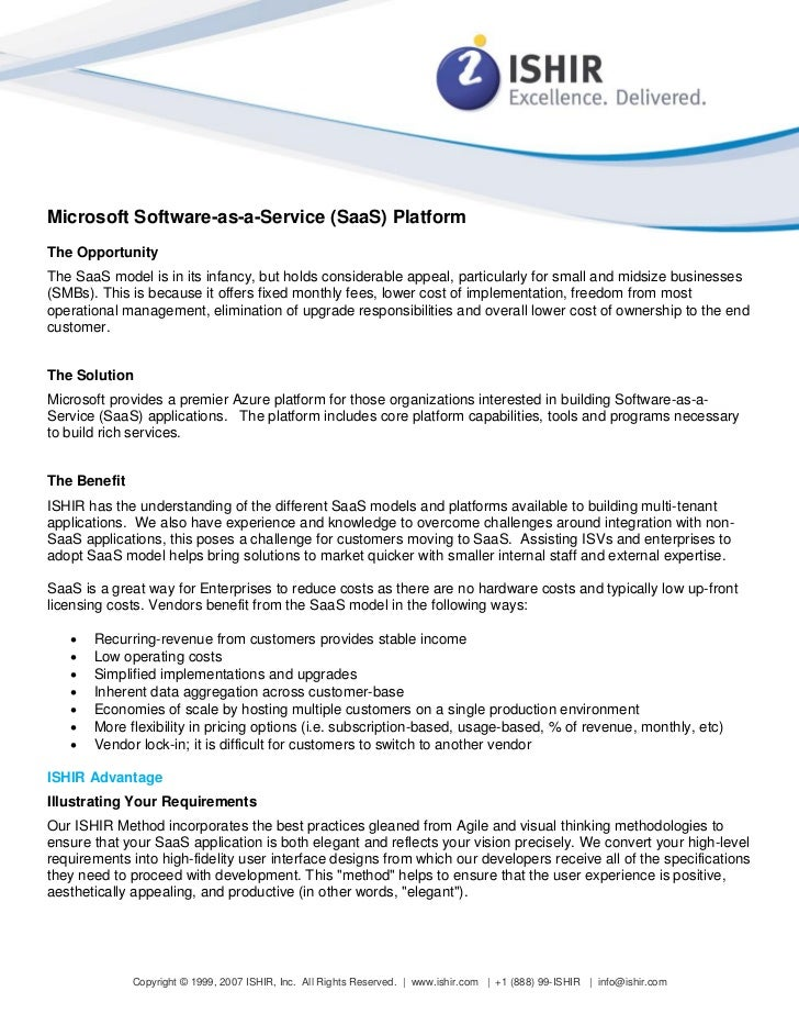 Microsoft Software-as-a-Service (SaaS) PlatformThe OpportunityThe SaaS model is in its infancy, but holds considerable app...