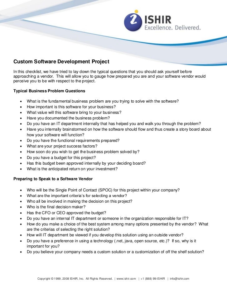 Custom Software Development ProjectIn this checklist, we have tried to lay down the typical questions that you should ask ...