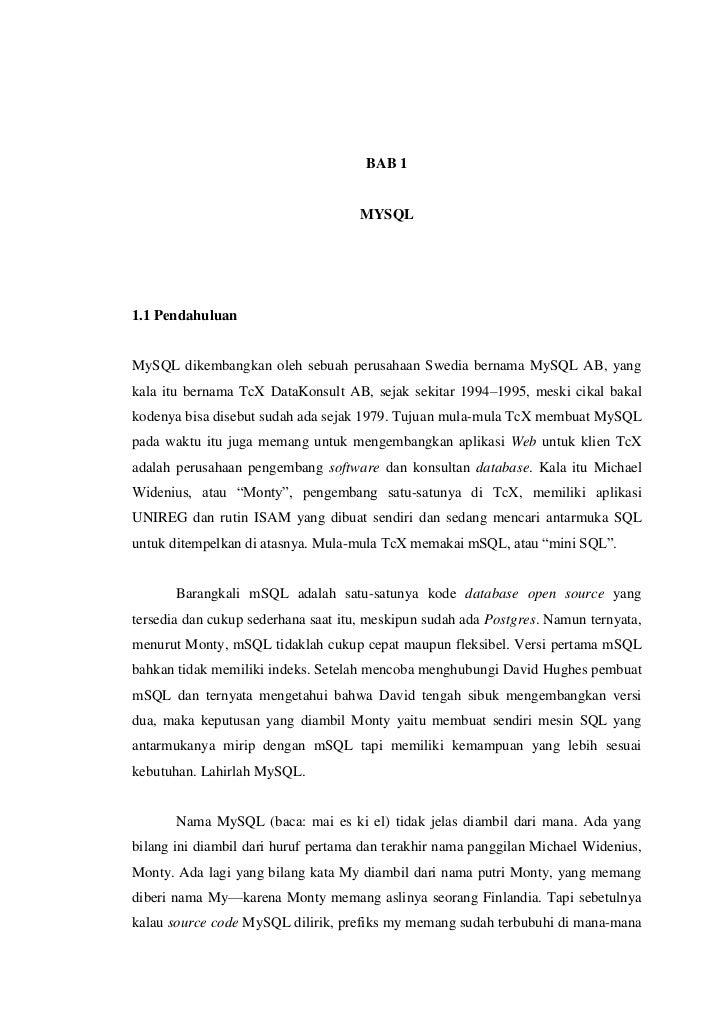 1                                      BAB 1                                     MYSQL1.1 PendahuluanMySQL dikembangkan ol...