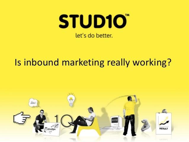 Is inbound marketing working?