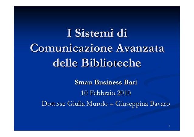 I sistemi di comunicazione avanzata delle biblioteche Giulia Murolo