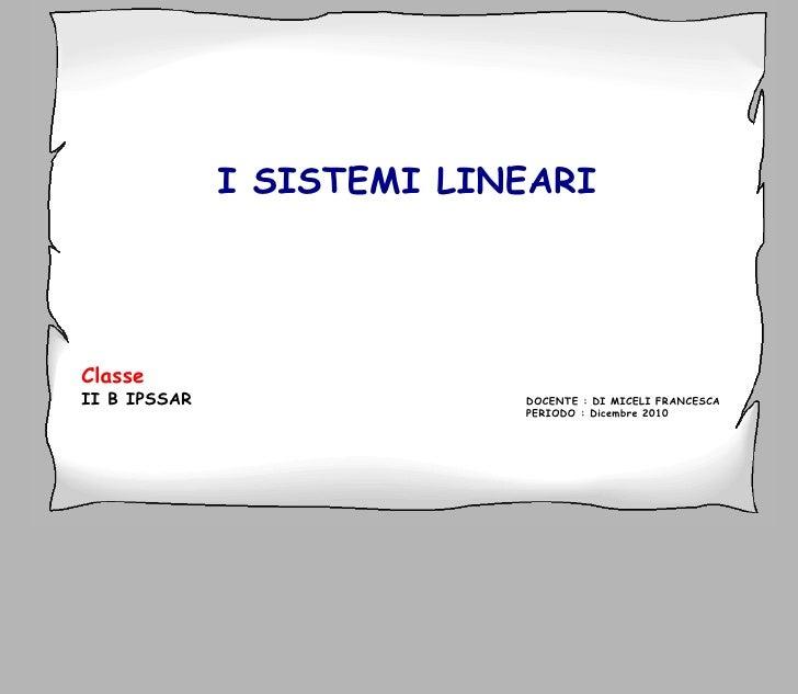 I sistemi lineari