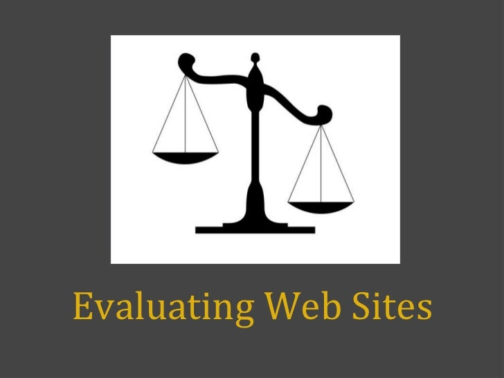 Evaluating Web Sites<br />