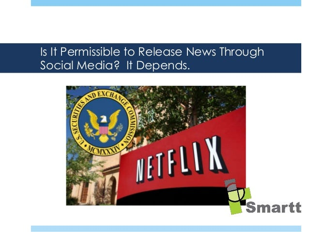 Is It Permissible to Release News Through Social Media? It Depends.  How does the modern IRO reach their audience of inves...