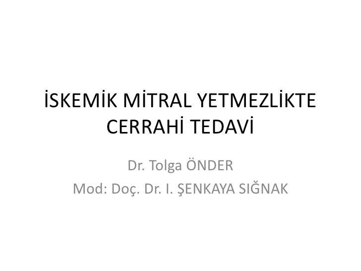 Iskemik mitral yetmezlikte cerrahi tedavi (4)