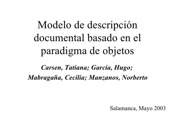 Modelo de descripción documental basado en el paradigma de objetos