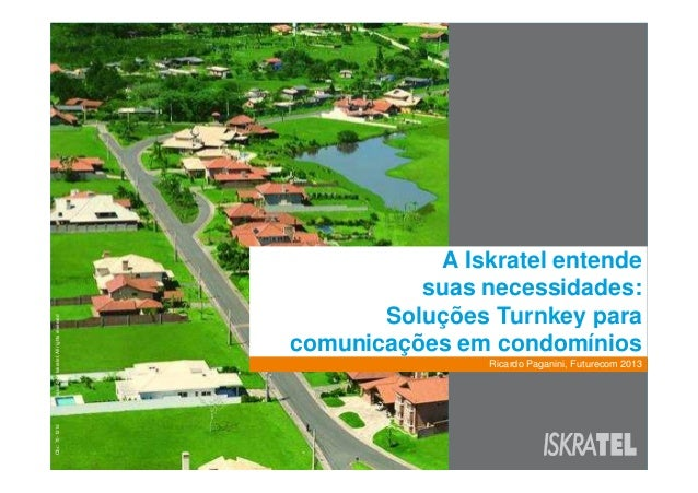 Iskratel Futurecom 2013 presentation: Iskratel understands your needs (v3-portuguese version)