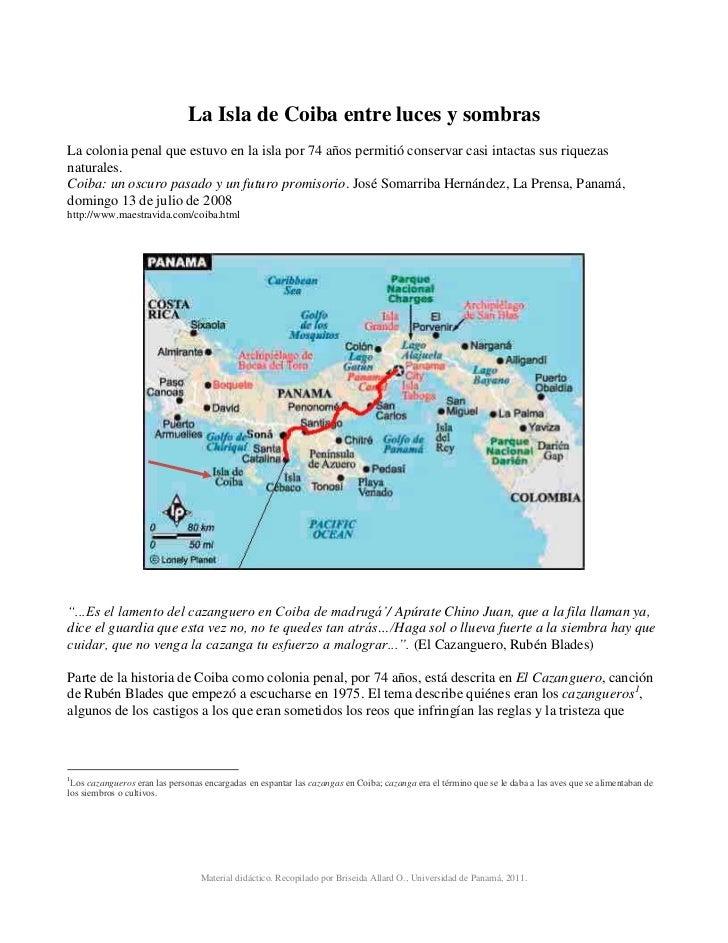 La Isla de Coiba entre luces y sombrasLa colonia penal que estuvo en la isla por 74 años permitió conservar casi intactas ...