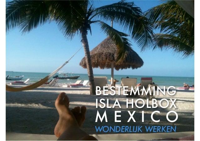 Bestemming Isla Holbox - wonderlijkwerken.nl