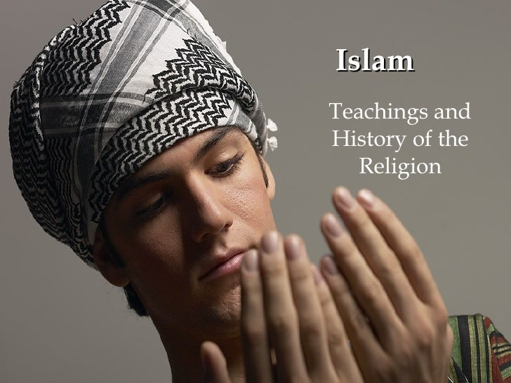 Islam Teachings and History of the Religion